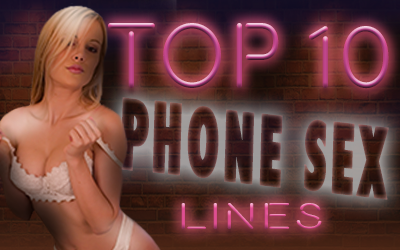Top 10 Phone Sex Lines